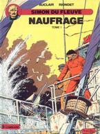Simon Du Fleuve T 08  Naufrage - Tome 1  EO BE LOMBARD 04/1989 Riondet Auclair (BI1) - Editions Originales (langue Française)