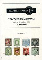 196. Köhler Briefmarken Auktion 1970 - Auktionskataloge