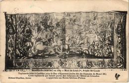 Jarnac Bataille 1569 Mort De Louis Ier Tapisserie Faite à Cadillac Pour Duc D' Epernon Carte Postée 1917 Très Trèd Rare - Jarnac