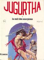 Jugurtha T 03  La Nuit Des Scorpions  EO SOUPLE  BE LOMBARD 02/1978 Vernal Franz (BI1) - Editions Originales (langue Française)