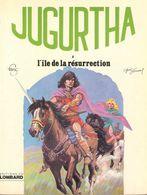 Jugurtha T 04  L'île De La Résurrection  EO SOUPLE  BE LOMBARD 01/1979 Vernal Franz (BI1) - Editions Originales (langue Française)