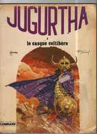 Jugurtha T 02  Le Casque Celtibère  EO SOUPLE  BE LOMBARD 01/1977 Vernal Franz (BI1) - Editions Originales (langue Française)