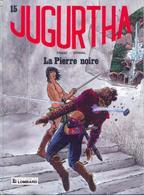 Jugurtha T 15  La Pierre Noire  EO   RARE BE LOMBARD 12/1991 Vernal Franz (BI1) - Editions Originales (langue Française)