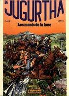 Jugurtha T 14  Les Monts De La Lune  EO   BE LOMBARD 11/1986 Vernal Franz (BI1) - Editions Originales (langue Française)