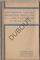 MELSELE/Beveren - Boekje Geschiedenis Mirakuleus Beeld 1929 (N654) - Antiguos
