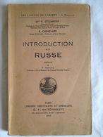 Introduction Au Russe. Mme V. Stoliaroff | R. Chenevard | Librairie Orientaliste Et Américaine. Les Langues De L'Orient - Dictionnaires