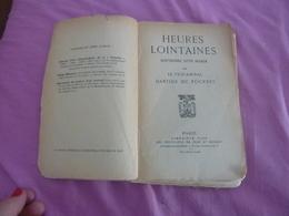 Heures Lointaines - Souvenirs D'un Marin DARTIGE DU FOURNET (Vice Amiral)  1928  VOYAGE  JERULIBAN  TURQUIE JAPON COREE - Livres, BD, Revues