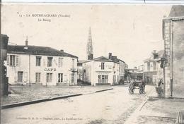 CPA 227- VENDEE ( 85) - La Motte Achard Le Bourg - La Mothe Achard