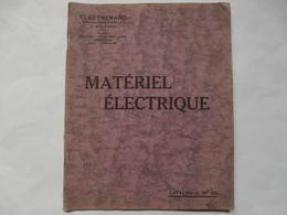 VIEUX PAPIERS - 45 0RLEANS - CATALOGUE N°22 - ELECTRERARD - Matériel électrique - Advertising