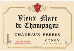 Ancienne Etiquette Vieux Marc De Champagne CHARBAUX FRERES à CONGY - Etiketten
