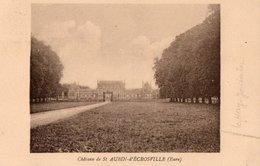 SAINT AUBIN D'ECROSVILLE ( 27 ) - Château . - Saint-Aubin-d'Ecrosville
