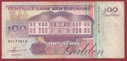 Surinam 100 Gulden  Du 09/07/1991 Dans L 'état - Surinam