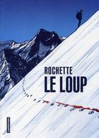 Le Loup - Jean-Marc Rochette, Isabelle Merlet - Casterman - Livres, BD, Revues