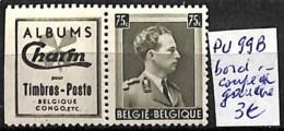 [830511]TB//**/Mnh-Belgique  - PU 99B, Bord Coupé à Gauche, Familles Royales, Rois - Publicités