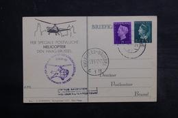 PAYS BAS - Carte Par Vol Spécial Par Hélicoptère En 1947 De Gravenhage / Bruxelles - L 33117 - Periode 1891-1948 (Wilhelmina)