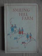 Ancien Livre Illustré Smiling Hill Farm By Miriam Mason 1937 - Libros Antiguos Y De Colección