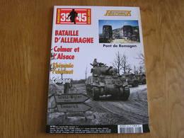 HISTORICA Hors Série N° 90 Guerre 40 45 Bataille D'Allemagne 1944 Colmar Alsace Pont Remagen Rhénanie Cologne Palatinat - Guerre 1939-45