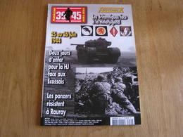 HISTORICA Hors Série N° 96 Guerre 40 45 Les Britanniques Face à La Hitlerjugend Panzers Rauray Cheux 1944 Scottish - Guerra 1939-45