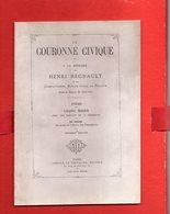 Rare Libro  Brochire Circa 1871 La COURONNE CIVIQUE Henri Régnault Combattants Guerre 1870-71 Oeuvre Des Chaumières - War 1939-45