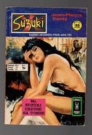Petit Format Suzuki N°8 Mr Suzuki Creuse Sa Tombe Par Jean-Pierre Conty De 1976 - Arédit & Artima