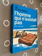 J'AI LU LEUR AVENTURE A 34   L'HOMME QUI N'EXISTAIT PAS   Even MONTAGU  190 Pages - 1963 - Abenteuer