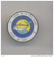 PECHE AU GROS *** Coupe Cote Bleue 1992 *** 1024 - Badges