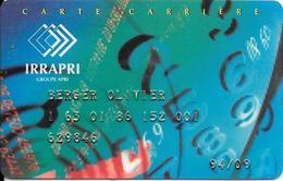 CARTE-ABONNES-GROUPE IRRAPRI -CARTE CARRIERE--TBE/RARE - Frankreich