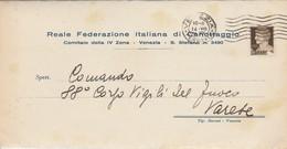 Venezia. 1941. Annullo Guller VENEZIA -FERROVIA -su Lettera REALE FEDERAZIONE ITALIANA DI CANOTTAGGIO - 1900-44 Vittorio Emanuele III