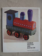 Livre Allemand Formen Basteln,und Gestalten (Travail Manuel) Années 70 - Livres, BD, Revues