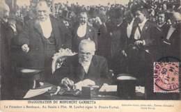 EVENEMENT - INAUGURATION Du Monument GAMBETTA : Le Président LOUBET à BORDEAUX Signant Le Procès Verbal - CPA  - - Inaugurations