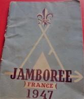 JAMBOREE 1947 SCOUT DE FRANCE SCOUTISME-BADEN POWELL - FIER DE SA FOI-PHOTOS-PUBS AIR FRANCE PERRIER-CACHOU-LIP-LU - Scouting