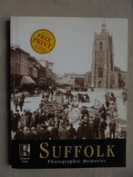 Livre Anglais Suffolk Photographic Mémories By Clive Tully 2002 - Europa