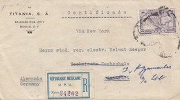 Mexico 1923: Registered/Certificada To Stuttgart - Forwarded Ludwigsburg - Mexique