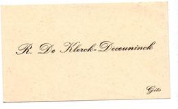 Visitekaartje - Carte Visite - R. De Klerck - Deceuninck - Gits - Cartes De Visite