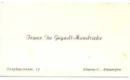Visitekaartje - Carte Visite - Frans De Geyndt - Hendrickx - Deurne Antwerpen - Cartes De Visite