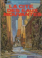 VALERIAN  La Cité Des Eaux Mouvantes  Edit: 1988  ( TTB état 350 GR ) - Valérian