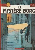 LEFRANC  Le Mystere Borg  PAR  Jacques Martin  Edit: 1978  ( TTB état 400 GR ) - Lefranc
