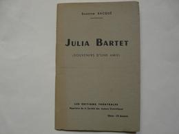LIVRES - JULIA BARTET - Suzanna BACQUE - Souvenir D'une Amie - Books, Magazines, Comics