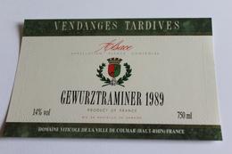 Etiquette De Vin Neuve Jamais Servie GEWURZTRAMINER   1989  VENDANGES TARDIVES  Domaine De La Ville De Colmar - Gewurztraminer