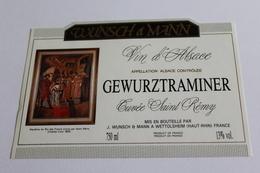 Etiquette De Vin Neuve Jamais Servie GEWURZTRAMINER  CUVEE SAINT REMY  J WUNSCH MANN  A WETTOLSHEIM - Gewurztraminer
