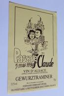 Etiquette De Vin Neuve Jamais Servie GEWURZTRAMINER   PASCALE ET J CLAUDE 5 MAI 1990  FERNAND EHRHART     A  WETTOLSHEIM - Gewurztraminer