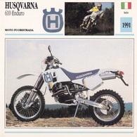 MOTO FUORISTRADA HUSQVARNA 610 ENDURO  ITALIA 1991 DESCRIZIONE COMPLETA SUL RETRO AUTENTICA 100% - Publicidad