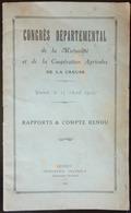 DOCUMENT CONGRES DEPARTMENTAL MUTUALITÉ AGRICOLES DE LA CREUSE RAPPORTS ET COMPTE RENDU GUERET 1913 - Livres, BD, Revues