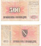 Bosnie-Herzégovine 500 Dinara - Bosnia And Herzegovina
