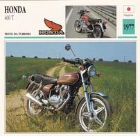 MOTO DA CTURISMO HONDA 400 T GIAPPONE 1977 DESCRIZIONE COMPLETA SUL RETRO AUTENTICA 100% - Advertising