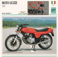 MOTO SPORTIVA MOTO GUZZI 254  ITALIA  1977 DESCRIZIONE COMPLETA SUL RETRO AUTENTICA 100% - Advertising