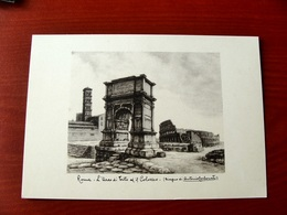 (FG.W41) ROMA - L'ARCO DI TITO ED IL COLOSSEO (Disegno Di Antonio Carbonati) NV - Pittura & Quadri