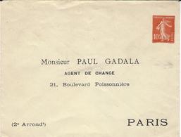 1907- Enveloppe E P 10 C Semeuse Rouge Avec Repiquage Monsieur Paul GADALA / Agent De Change / 21,Boulevard Poissonnière - Enveloppes Repiquages (avant 1995)