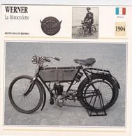 MOTO DA TURISMO WERNER LA MOTOCYCLETTE FRANCIA 1904 DESCRIZIONE COMPLETA SUL RETRO AUTENTICA 100% - Advertising