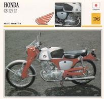 MOTO SPORTIVA HONDA CB 125 92 GIAPPONE 1963 DESCRIZIONE COMPLETA SUL RETRO AUTENTICA 100% - Advertising